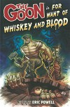 For Want of Whiskey and Blood - Eric Powell