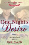 One Night's Desire - Rue Allyn
