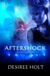 Aftershock - Desiree Holt
