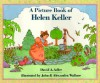A Picture Book of Helen Keller - David A. Adler, John Wallner