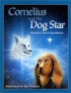 Cornelius and the Dog Star - Diana Spyropulos