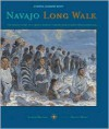 Navajo Long Walk: Tragic Story Of A Proud Peoples Forced March From Homeland - Joseph Bruchac, Shonto Begay
