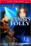 Bouncer's Folly - Gracie C. McKeever
