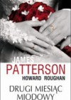 Drugi miesiąc miodowy - James Patterson, Howard Roughan