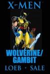 X-Men: Wolverine/Gambit Premiere HC - Jeph Loeb, Tim Sale