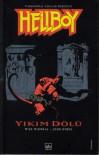 Hellboy: Yıkım Dölü  - Mike Mignola, Koray Özbudak