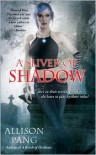 A Sliver of Shadow (Abby Sinclair #2) - Allison Pang