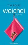 Weichei - Tim Boltz, Zeno Diegelmann