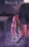 Colour Me Undead - Mikela Q. Chase