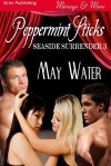 Peppermint Sticks - May Water
