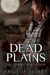 Dead Plains - Angela  Scott