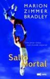 Salto Mortal - Marion Zimmer Bradley