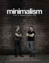 Minimalism: Live a Meaningful Life - Joshua Fields Millburn, Ryan Nicodemus