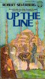 Up the Line - Silverberg