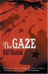 The Gaze - Elif Shafak