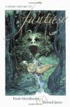 A Short History of Fantasy - Farah Mendlesohn, Edward James