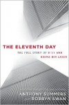 The Eleventh Day: The Full Story of 9/11 and Osama bin Laden - Anthony Summers, Robbyn Swan