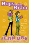 Boys on the Brain (Diary Series) - Jean Ure