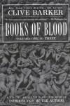 Books of Blood, Vols. 1-3 - Clive Barker
