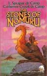 The Stones of Nomuru - L. Sprague de Camp
