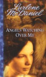Angels Watching Over Me - Lurlene McDaniel