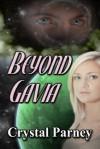 Beyond Gavia - Crystal Parney
