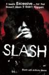 Slash: The Autobiography - Slash, Anthony Bozza