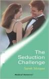 The Seduction Challenge - Sarah Morgan