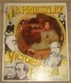 Victoria's Heyday - J.B. PRIESTLEY