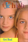 Get Real (Sweet Valley Junior High) - Jamie Suzanne