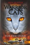 Vor dem Sturm (Warriors, #4) - Erin Hunter, Klaus Weimann