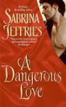 A Dangerous Love - Sabrina Jeffries