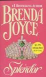 Splendor - Brenda Joyce