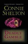 Deadly Gamble (Charlie Parker, #1) - Connie Shelton