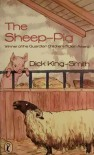 The Sheep-Pig - Dick King-Smith
