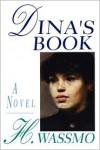 Dina's Book - Herbjorg Wassmo