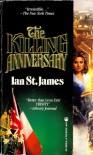 The Killing Anniversary - Ian St. James