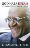 God Has a Dream - Desmond Tutu
