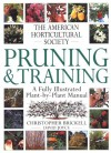 American Horticultural Society Pruning & Training (American Horticultural Society Practical Guides) - David Joyce, Christopher Brickell