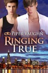 Ringing True - Piper Vaughn