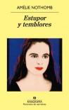 Estupor y temblores - Amélie Nothomb