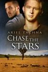 Chase the Stars - Ariel Tachna