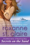 Secrets on the Sand (TheBillionaires of Barefoot Bay #1) - Roxanne St. Claire