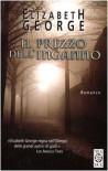 Il prezzo dell'inganno - Elizabeth  George, Maria Cristina Pietri