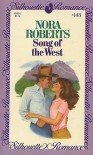 Song Of The West - Nora Roberts