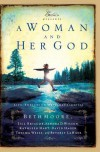 A Woman and Her God: Life-Enriching Messages - Beth Moore, Jill Briscoe