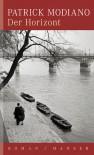 Der Horizont - Patrick Modiano, Elisabeth Edl