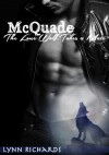 McQuade: The Lone Wolf Takes A Mate (Paranormal BBW Shape Shifter Romance) - Lynn Richards