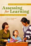 Assessing for Learning: Librarians and Teachers as Partners, Revised and Expanded - Violet H. Harada, Joan M. Yoshina