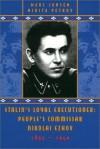 Stalin's Loyal Executioner: People's Commissar Nikolai Ezhov, 1895-1940 - Marc Jansen, Nikita Petrov